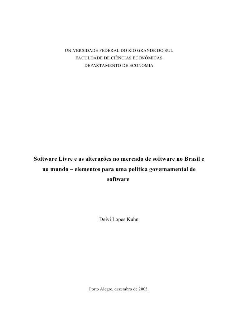 UNIVERSIDADE FEDERAL DO RIO GRANDE DO SUL               FACULDADE DE CIÊNCIAS ECONÔMICAS                   DEPARTAMENTO DE...