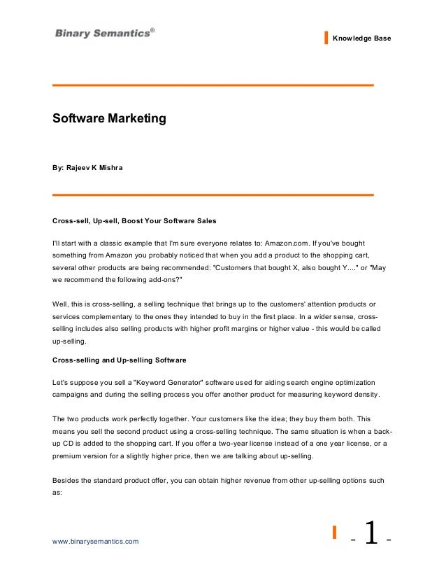 Knowledge BaseSoftware MarketingBy: Rajeev K MishraCross-sell, Up-sell, Boost Your Software SalesIll start with a classic ...
