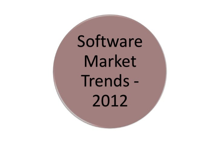 Software MarketTrends -  2012