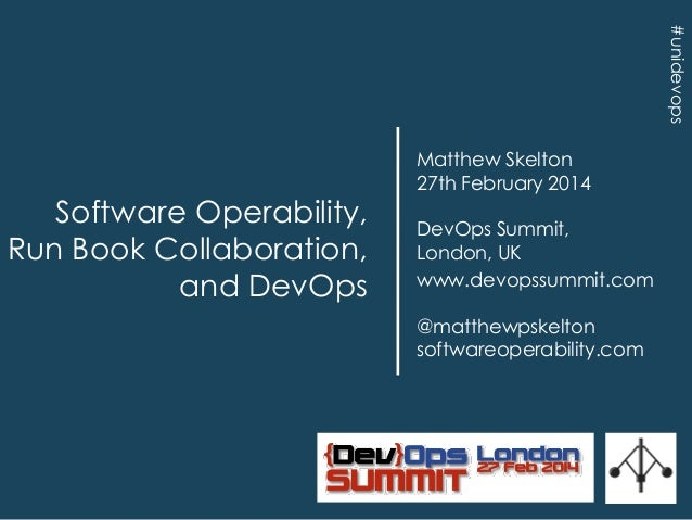 Software operability and run book collaboration London Feb 2014