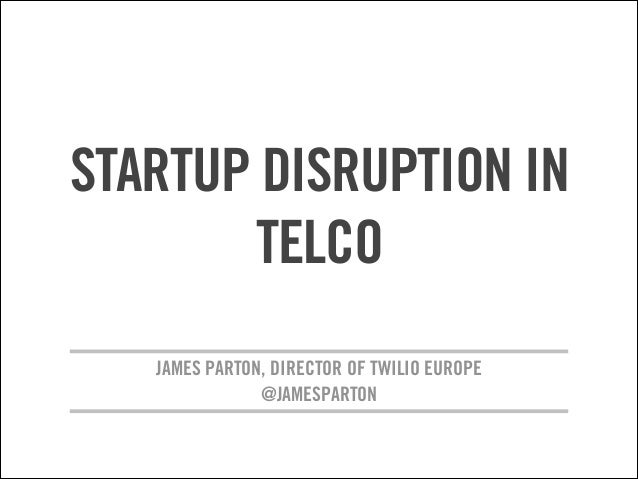 Startup Disruption in Telco