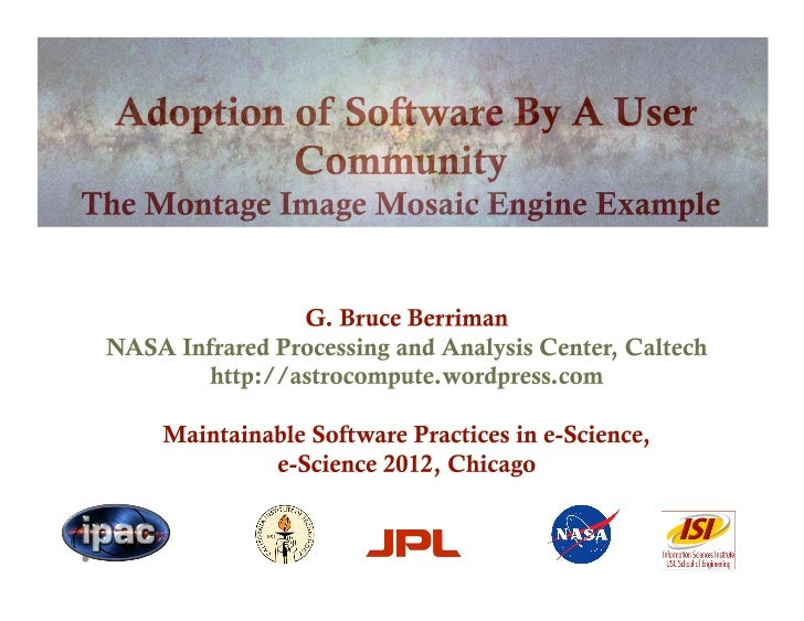 Adoption of Software By A User Community: The Montage Image Mosaic Engine Example