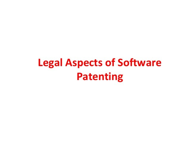 Legal Aspects of Software Patenting