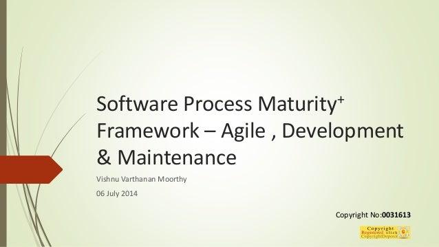 Software process maturity+ framework