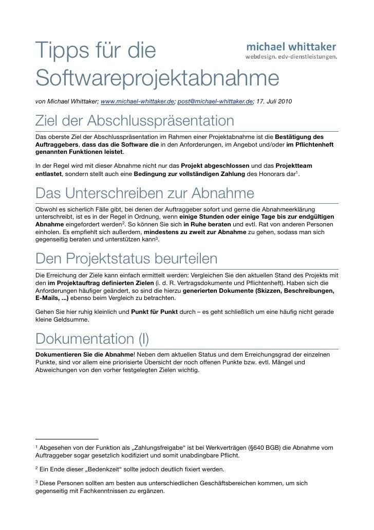 Tipps für dieSoftwareprojektabnahmevon Michael Whittaker; www.michael-whittaker.de; post@michael-whittaker.de; 17. Juli 20...