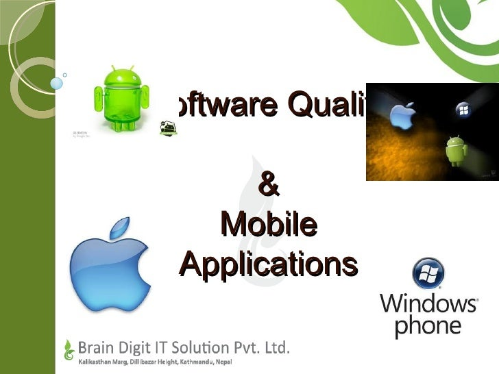 Software Quality       &    Mobile  Applications