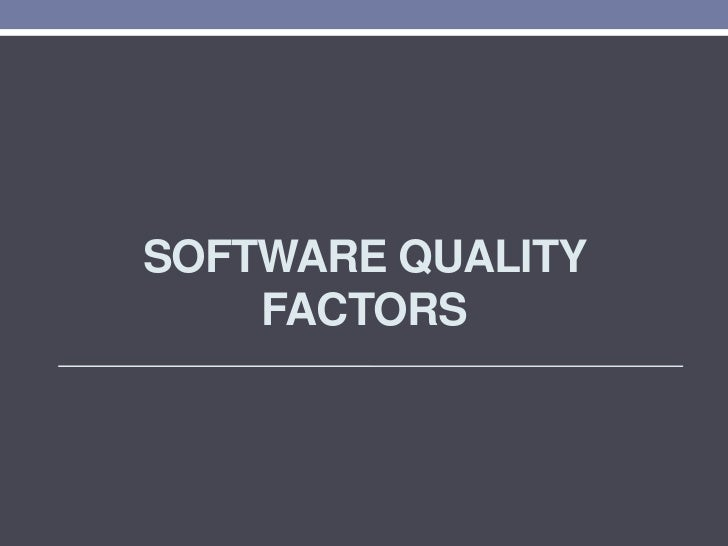 Software quality factor