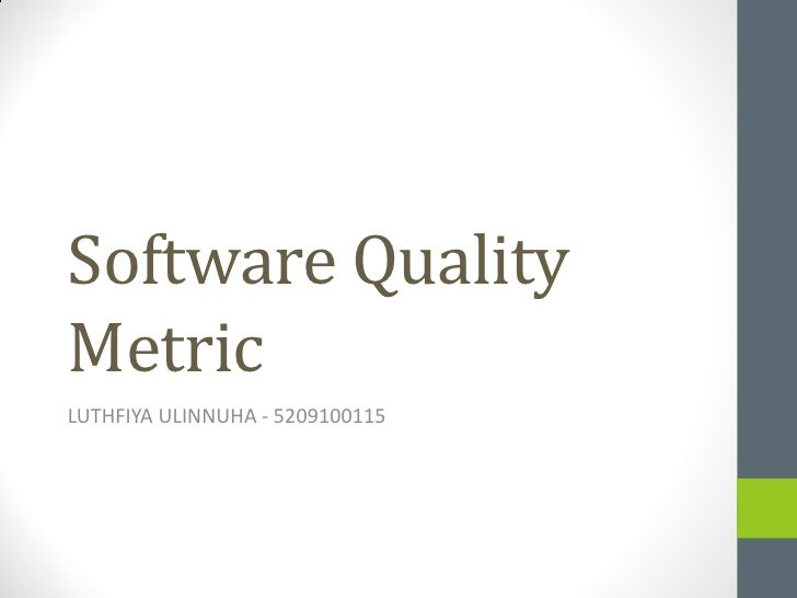 Software quality metric