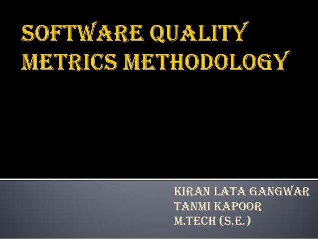 Software quality metrics methodology _tanmi kiran