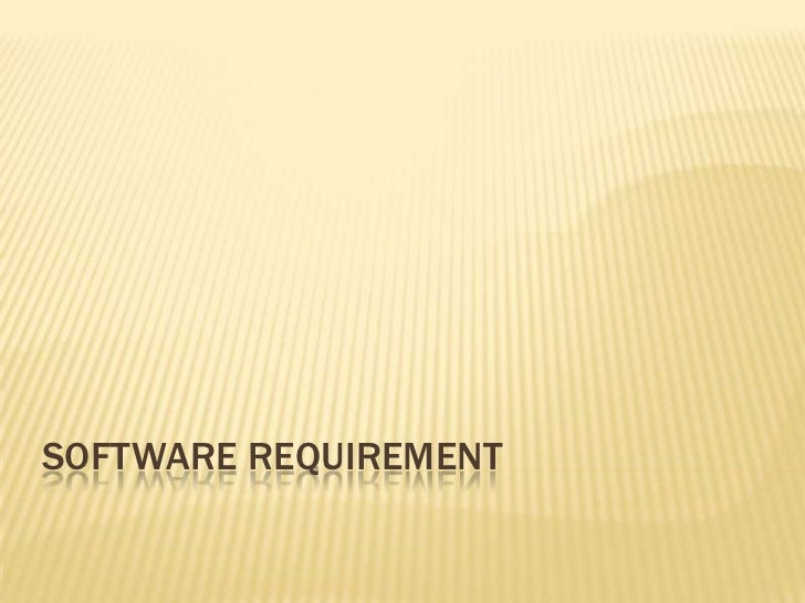 Software Requirement<br />
