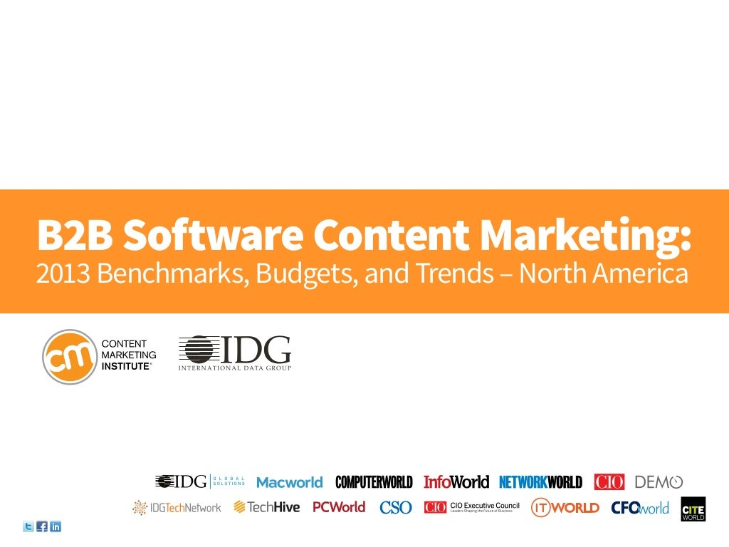 B2B Software Content Marketing: 2013 Benchmarks, Budgets and Trends