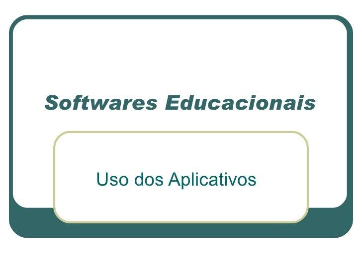 Softwares Educacionais Uso dos Aplicativos