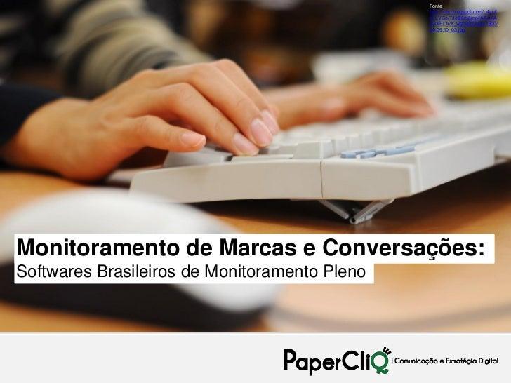 Monitoramento de Marcas e Conversações: Softwares Brasileiros de Monitoramento Pleno