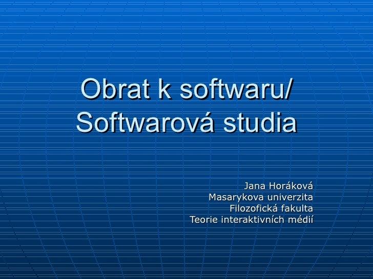 Software studies Horakova