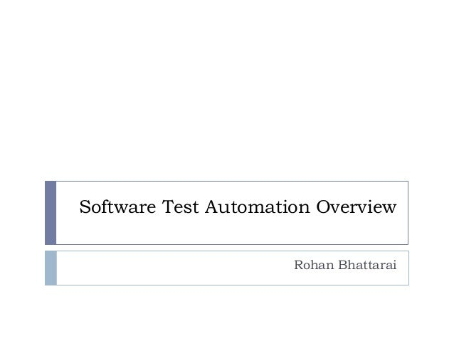 Software test automation_overview