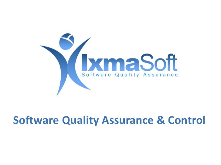 Software Quality Assurance & Control