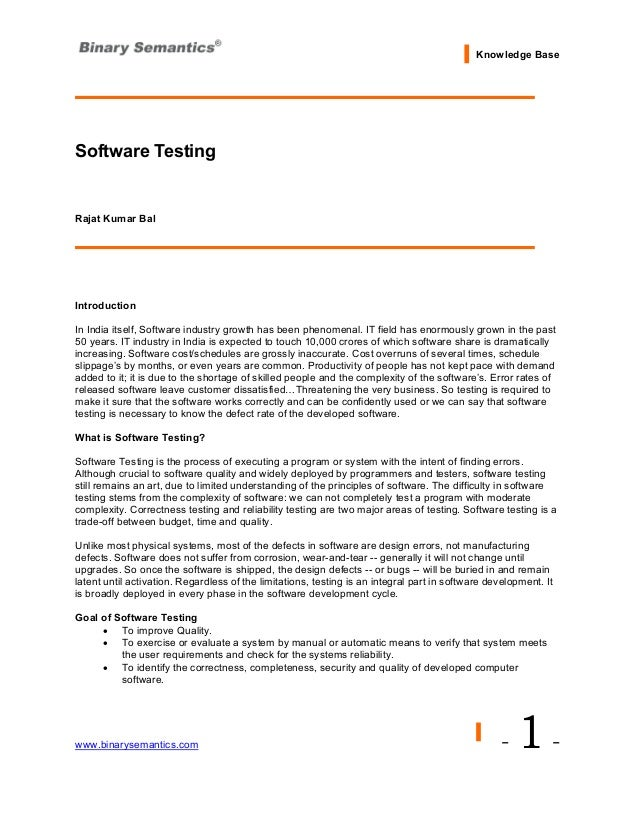 Knowledge BaseSoftware TestingRajat Kumar BalIntroductionIn India itself, Software industry growth has been phenomenal. IT...