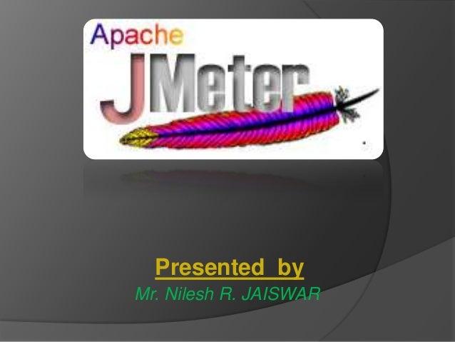 Presented by Mr. Nilesh R. JAISWAR