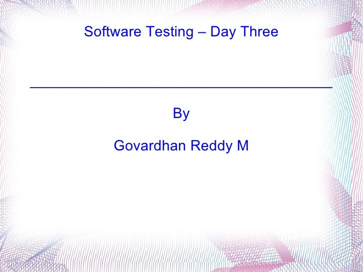 Software Testing - Day Three