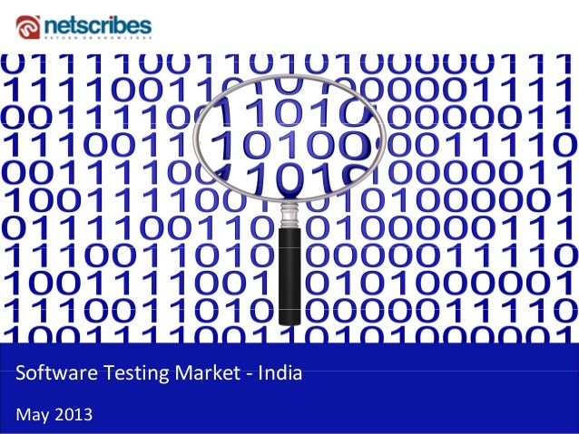 Market Research Report :Software testing market india 2013
