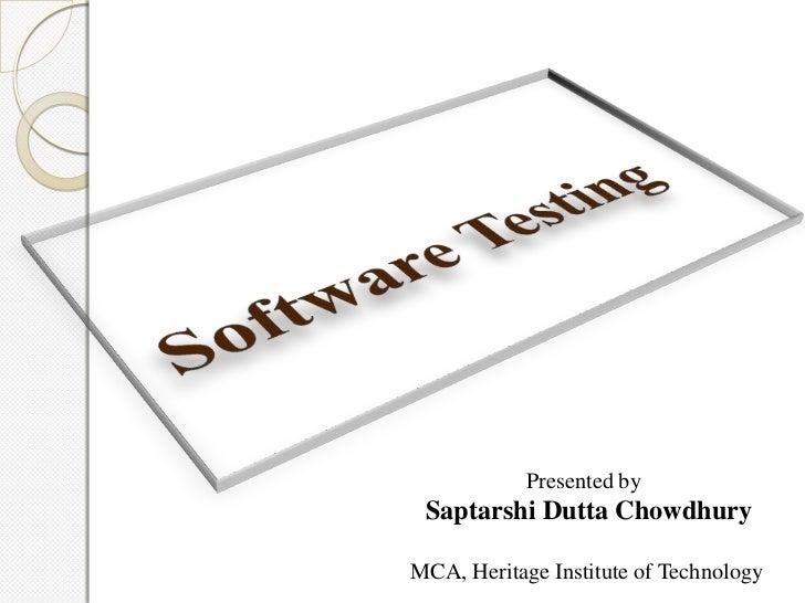 Presented by Saptarshi Dutta ChowdhuryMCA, Heritage Institute of Technology