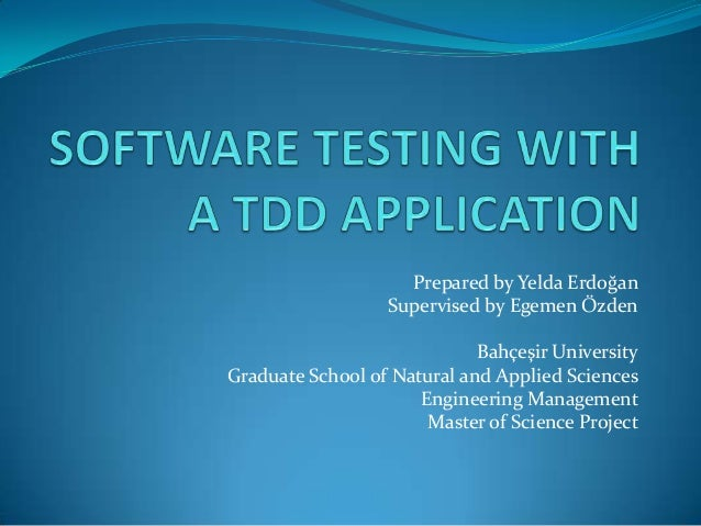 Software Testing with a TDD Application