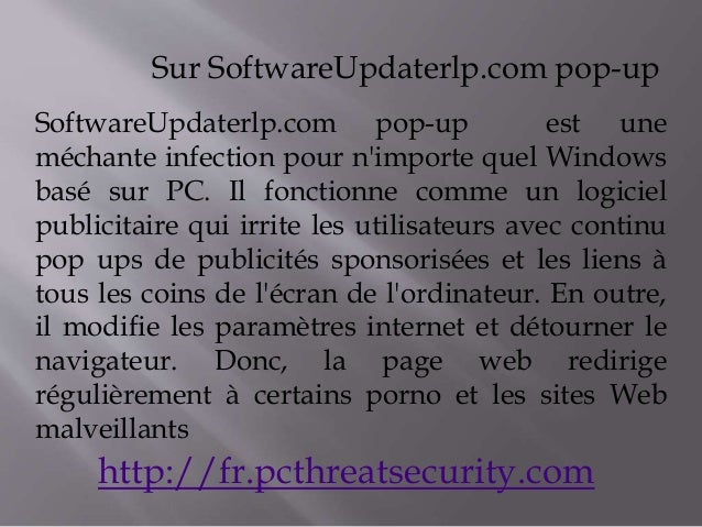 Sur SoftwareUpdaterlp.com pop-up  SoftwareUpdaterlp.com pop-up est une  méchante infection pour n'importe quel Windows  ba...