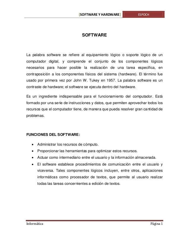 [SOFTWARE Y HARDWARE]  ESPOCH  SOFTWARE  La palabra software se refiere al equipamiento lógico o soporte lógico de un comp...