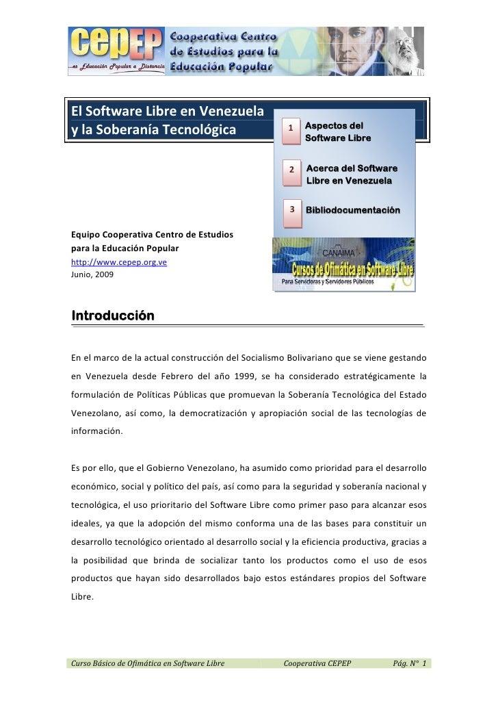 El Software Libre en Venezuela                                                           Aspectos dely la Soberanía Tecnol...