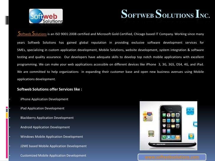 www.softwebsolutions.com<br />SoftwebSolutions Inc.<br />SoftwebSolutions is an ISO 9001:2008 certified and Microsoft Gold...