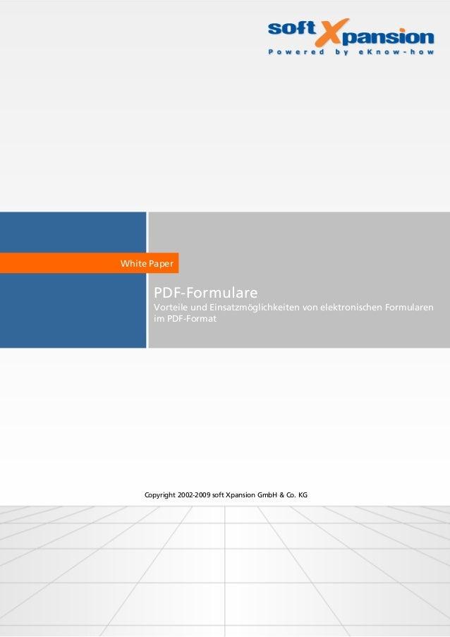 PDF-Formulare Vorteile und Einsatzmöglichkeiten von elektronischen Formularen im PDF-Format White Paper Copyright 2002-200...