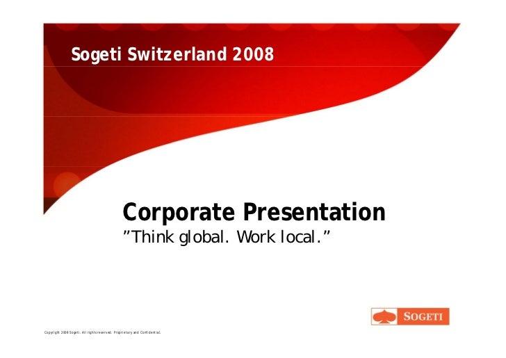 Sogeti Switzerland 2008                                                     Corporate Presentation                        ...