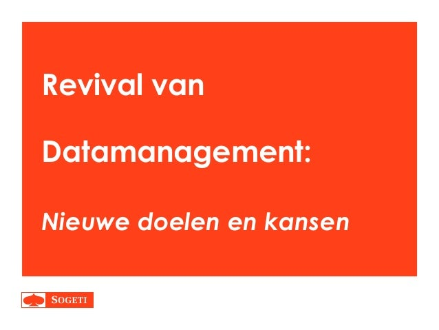 Sogeti - revival van datamanagement - marc govers