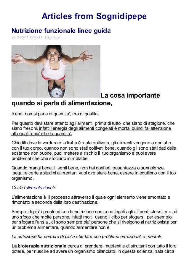 Articles from SognidipepeNutrizione funzionale linee guida2013-05-11 12:05:11 Elisa PepeLa cosa importantequando si parla ...