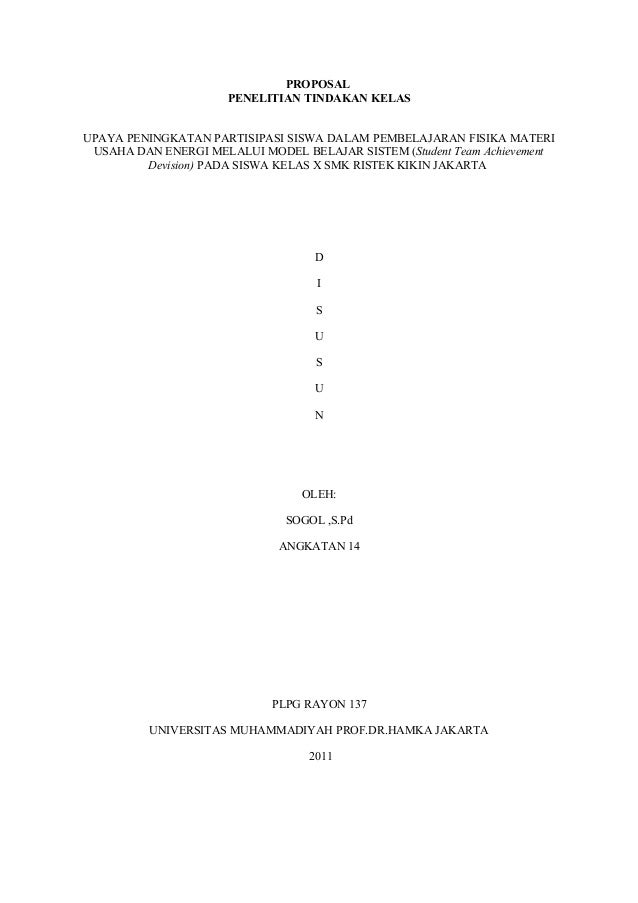 PROPOSAL PENELITIAN TINDAKAN KELAS UPAYA PENINGKATAN PARTISIPASI SISWA DALAM PEMBELAJARAN FISIKA MATERI USAHA DAN ENERGI M...