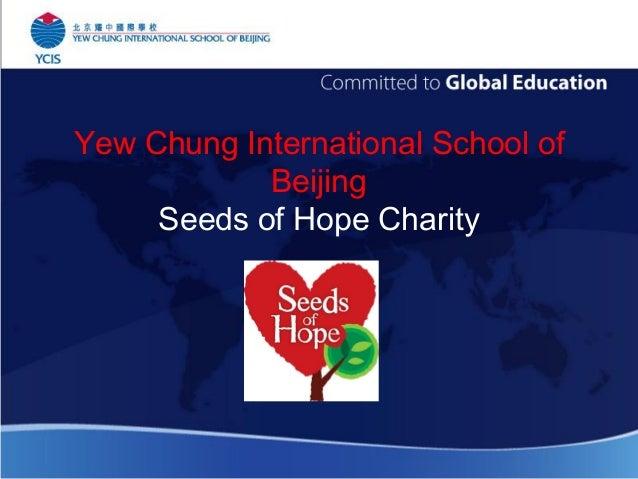 Yew Chung International School of Beijing Seeds of Hope Charity