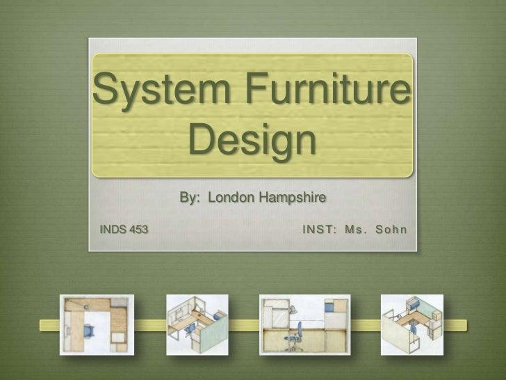 System Furniture Design