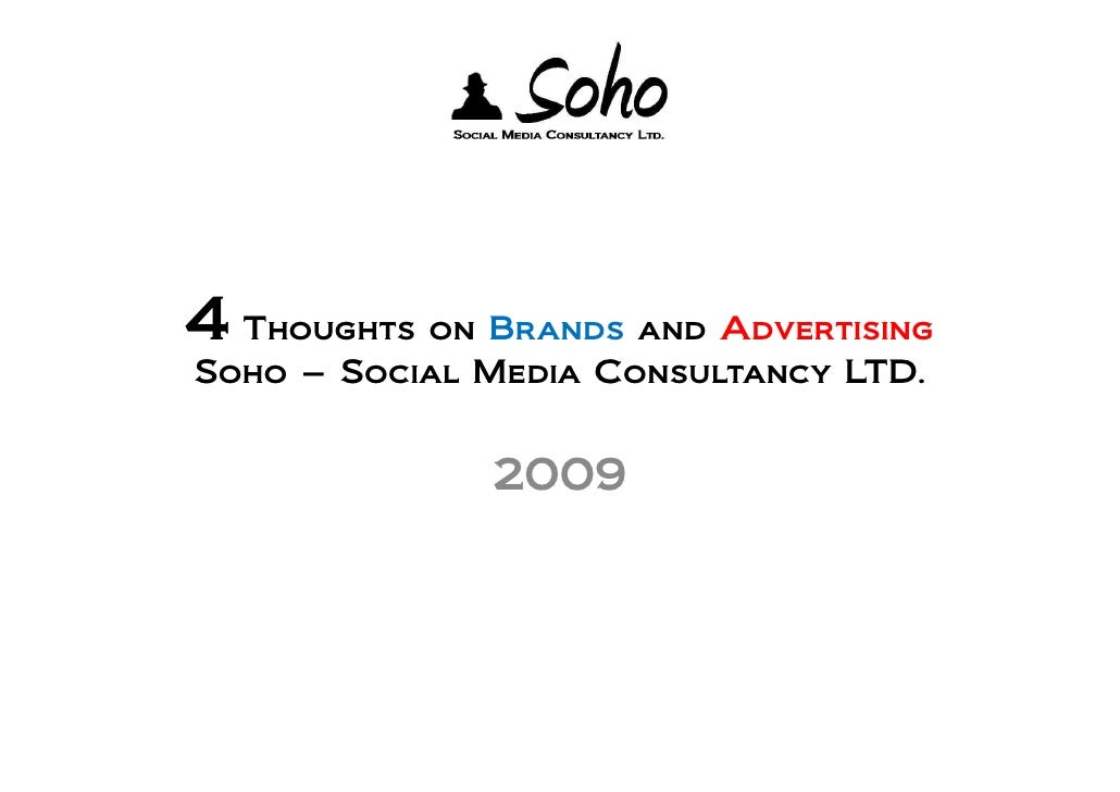 Soho Thoughts On Brands 2009