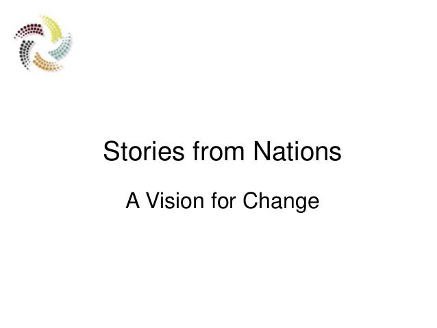 Stories from Nations A Vision for Change