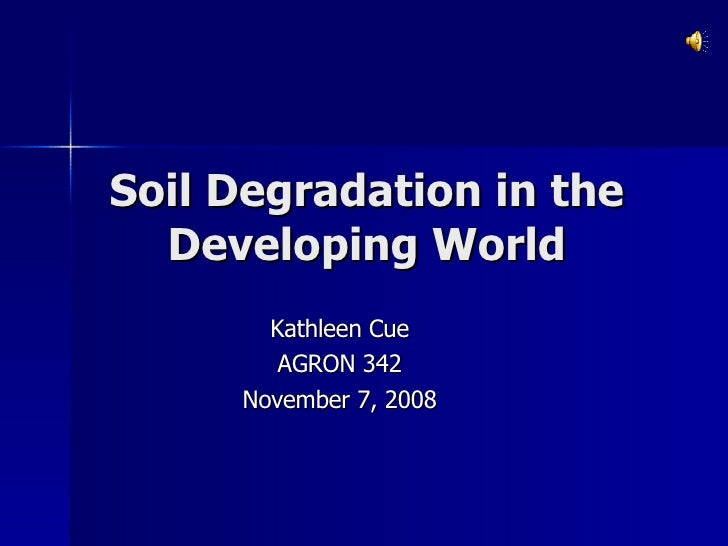 Soil Degradation In The Developing World With Sound