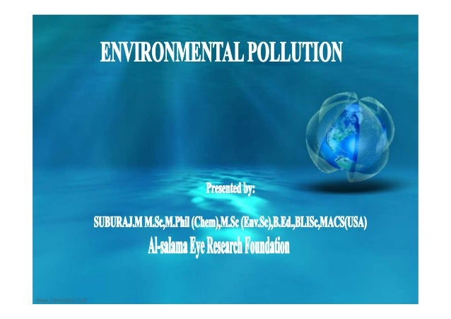 Soil and water pollution