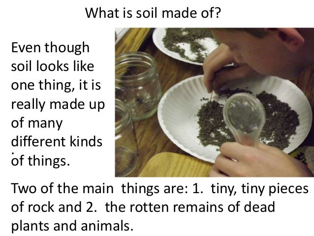 Soil for 3rd or 4th graders teach for Things made out of soil