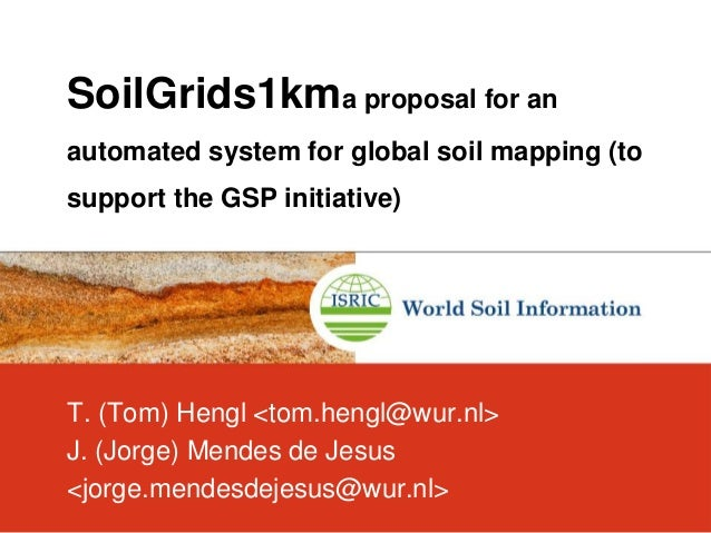 Soilgrids1kma proposal for an automated system for global for Soil support