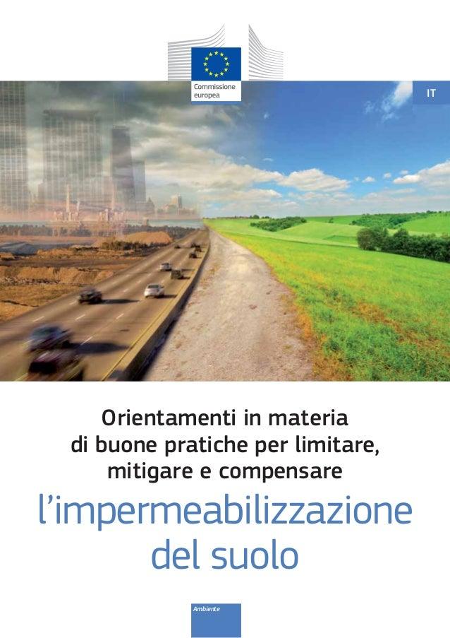 Orientamenti in materia di buone pratiche per limitare e compensare l'impermeabilizzazione del suolo