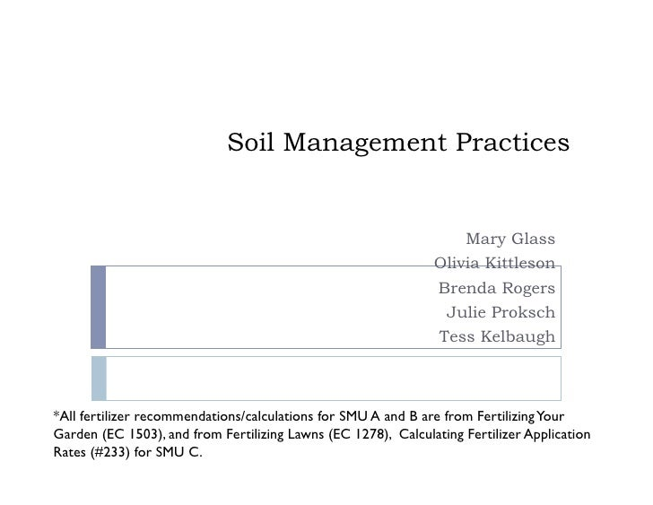 Soil Management Practices                                                                      Mary Glass                 ...