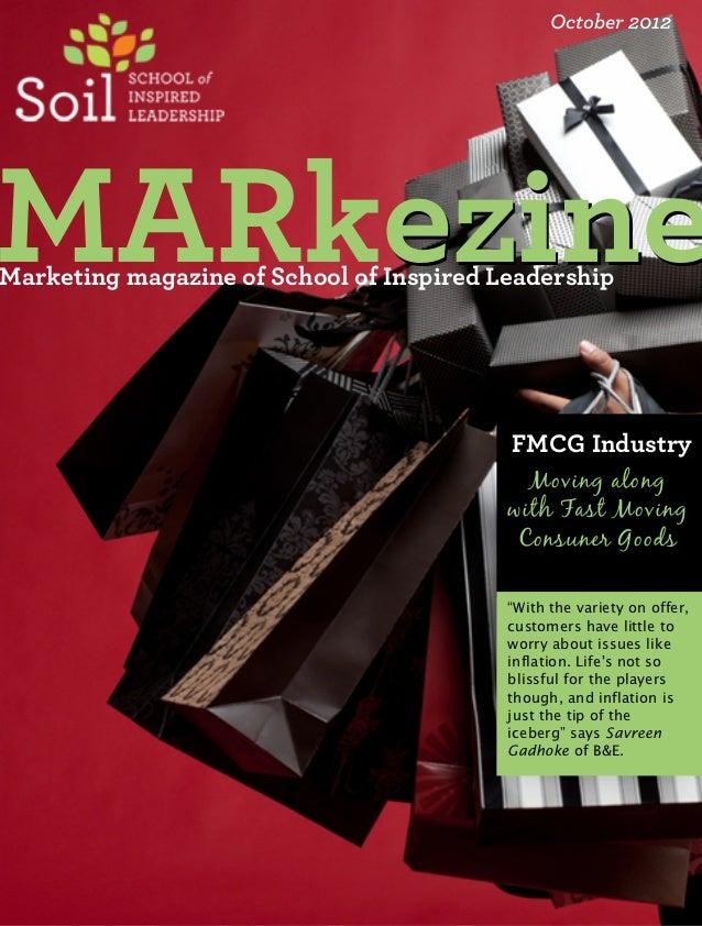 October 2012MARkezine    ezineMarketing magazine of School of Inspired Leadership                                         ...