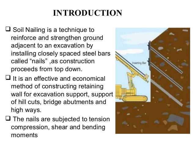 Soil Nailing Soil Reinforcement Technique