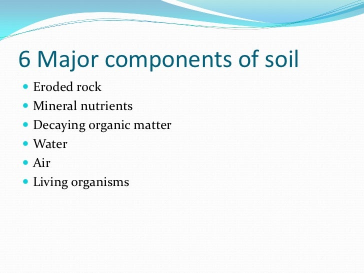 Soil ppt for Four main components of soil