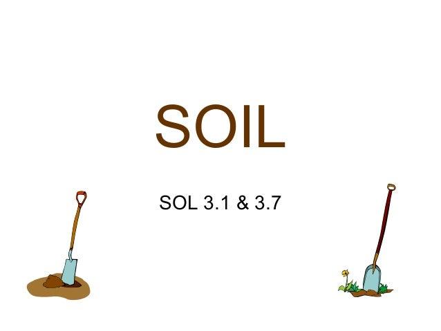 SOIL SOL 3.1 & 3.7