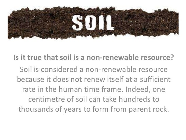 Soil presentation by benedicta philip for What type of resource is soil